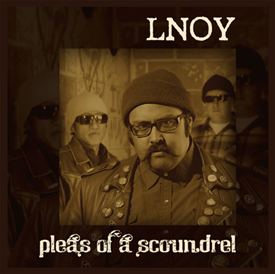 L.N.O.Y.  Pleas-of-a-Scoundrel